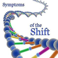 Symptoms of the shift
