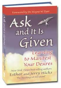 Ask & It Is Given book